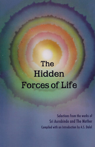 The Hidden Forces of Life