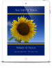 All Life Is Yoga: What is Yoga (eBook)