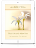 All Life Is Yoga: Prayer and Mantra (eBook)